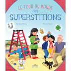 Tour du monde des superstitions de Véronique Barrau, illustré par Thomas Tessier, éditions Rue des enfants