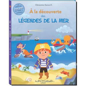 A la découverte des légendes de la mer de Clémentine Guivarc'h, éd. Au Bord des Continents