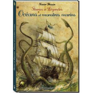 Féeries et légendes des océans et monstres marins de Xavier Hussön, éd. Au Bord des Continents