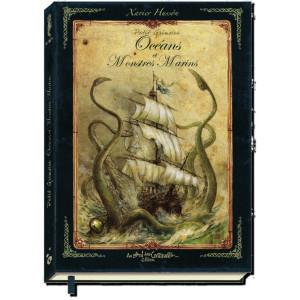 Petit grimoire des océans et monstres marins de Xavier Hussön, éd. Au Bord des Continents