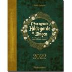 Mon agenda Hildegarde de Bingen 2022 de Sophie Macheteau, éditions Rustica