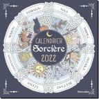 Calendrier Sorcière 2022 de Denise Crolle-Terzaghi, éditions Rustica