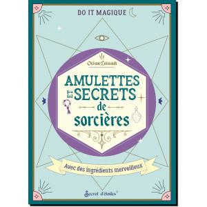 Amulettes et secrets de sorcières de Océane Laissouk, coll. Do it magique des éditions Secret d'étoiles