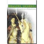 Dragons, licornes et autres chimères de Dominique Besançon et Sylvie Ferdinand, éd. Terre de Brume