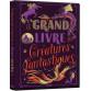 Le grand livre des créatures fantastiques de Sophie Blitman illustré par Giulia Lombardo, éd. Auzou