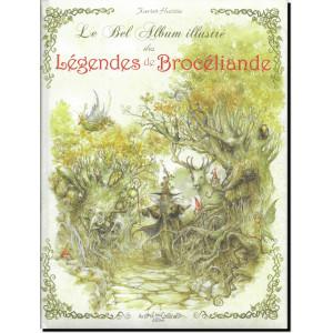 Le bel album illustré des Légendes de Brocéliande de Xavier Hussön, éd. Au Bord des Continents