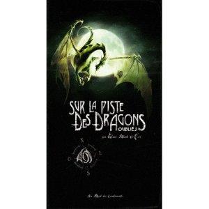 Sur la Piste des Dragons Oubliés, Premier Carnet de Patrick Jézéquel, Elian Black'Mor et Carine M