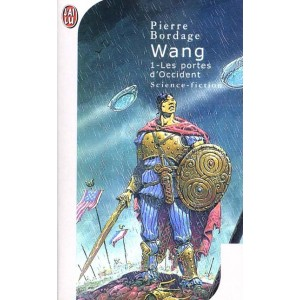 Wang T1 : Les portes d'occident de Pierre Bordage