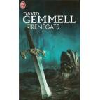 Renégats de David Gemmell