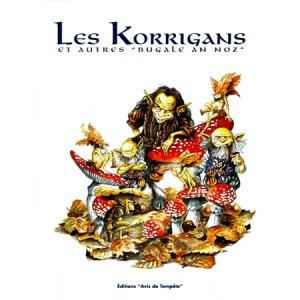 Les Korrigans et autres Bugale an noz de Pascal Moguérou, Patrick Jézéquel