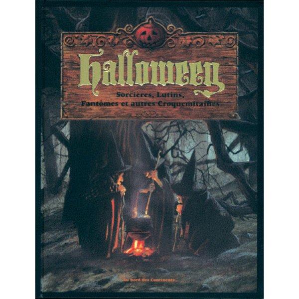 Halloween Sorcière, Lutins, Fantômes et autres Croquemitaines