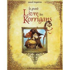 Le Grand Livre des Korrigans de Pascal Moguérou