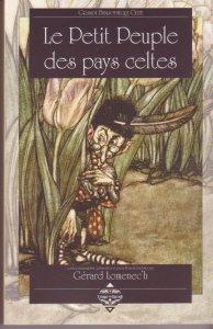 Le Petit Peuple des pays celtes de Gérard Lomenec'h