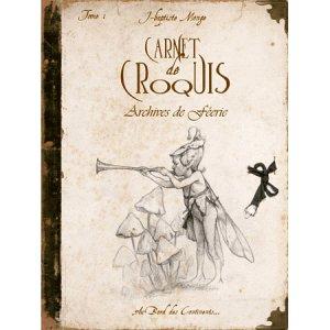 Carnet de croquis, Archives de Féerie I de Jean-Baptiste Monge