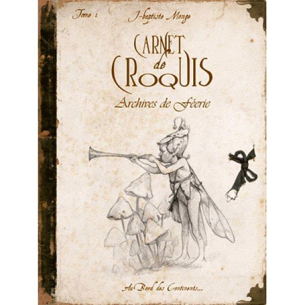 Carnet de Croquis Archives de Féerie T1