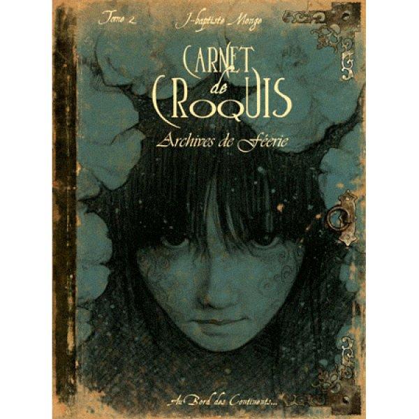 Carnet de Croquis Archives de Féerie T2
