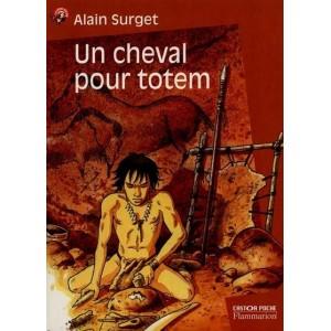 Un cheval pour totem d'Alain Surget