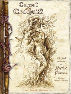 Carnet de croquis La Forêt Magique de Séverine Pineaux