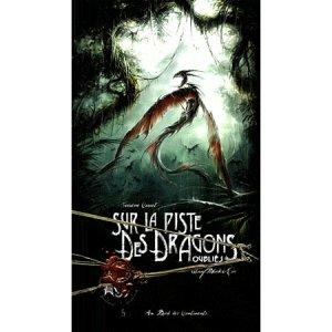 Sur la Piste des Dragons Oubliés, Troisième Carnet de Patrick Jézéquel, Elian Black'Mor et Carine M