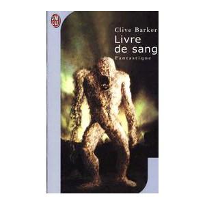 Le Livre de Sang de Clive Barker - Les Livres de Sang Tome 1
