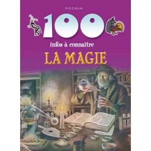 La Magie de la collection 100 infos à connaître
