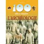L'Archéologie de la collection 100 infos à connaître