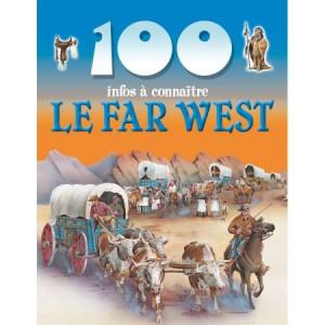 Le Far West de la collection 100 infos à connaître