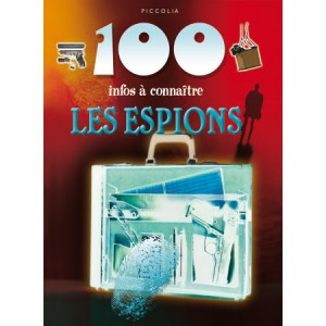 Les Espions de la collection 100 infos à connaître