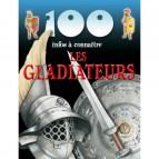 Les Gladiateurs de la collection 100 infos à connaître