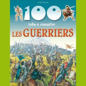 Les Guerriers de la collection 100 infos à connaître
