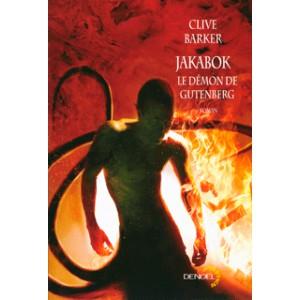 Jakabok : le démon de Gutenberg de Clive Barker