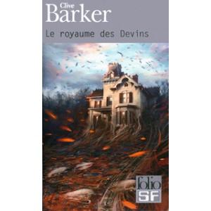 Le Royaume des Devins de Clive Barker