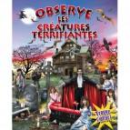 Observe les Créatures Terrifiantes et trouve l'intrus ! de la collection Observe et trouve l'intrus!