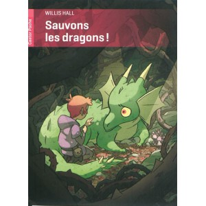Sauvons les dragons ! de Willis Hall