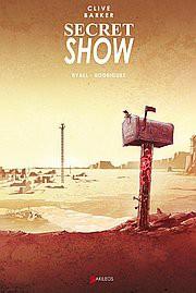 Secret Show de Clive Barker adapté par Chris Ryall et Gabriel Rodriguez