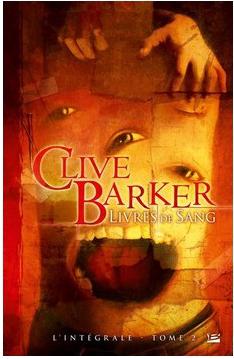Les livres de sang l'Intégrale Tome 2 de Clive Barker