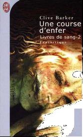 Une Course en enfer de Clive Barker - Les Livres de Sang Tome 2