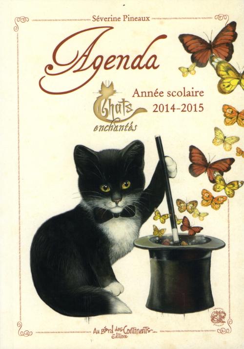 Agenda scolaire Chats enchantés de Séverine Pineaux 2014-2015